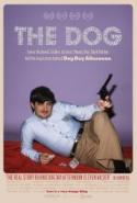 The Dog - double featured with DOG DAY AFTERNOON! poster