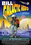 Bill The Galactic Hero! poster