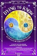 Dying to Know:  Ram Dass & Timothy Leary - ENCORE SCREENINGS! poster