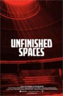 Unfinished Spaces - a free AIA movie night screening! poster