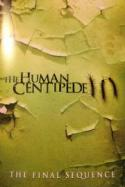 Human Centipede III (The Final Sequence) poster