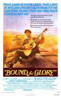 Bound For Glory - In Honor of Woody Guthrie's Birthday poster