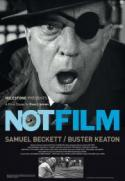 NOT FILM - the new doc on Samuel Beckett's FILM, a double feature! poster