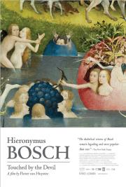 Hieronymus Bosch: Touched by the Devil poster