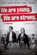 We Are Young, We Are Strong poster