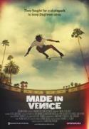 Made In Venice:  The Story of Venice, CA Skateboarding! poster