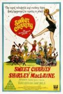 Sweet Charity - Bob Fosse 1969 Directorial Debut! poster
