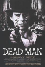 Dead Man - double featured with Powwow Highway! poster