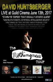 David Huntsberger Comedy - The Nothingness Tour!  poster