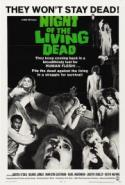 Night of the Living Dead - the original George Romero Cult Classic! poster