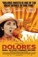 Dolores - the story of Farm workers activist Dolores Huerta!  ENCORE! poster