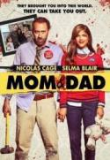 Mom & Dad poster