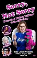 Sorry, Not Sorry - Melissa Eslinger's Comedy B-Day Show! poster