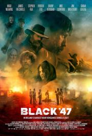 Black 47 - LAST DAY! poster