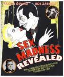 Sex Madness Revealed! poster