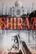 Shiraz - the grand 1928 romantic India epic restored! poster