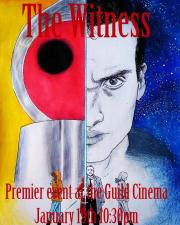 The Witness Premier Event - A New Local Shorts Showcase! poster