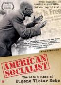 American Socialist: The Life and Times of Eugene Debs poster