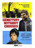 Cemetery Without Crosses - Our Spaghetti Westerns Ride Again! poster