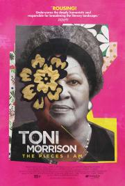 Toni Morrison:  The Pieces I Am - LAST DAY! poster