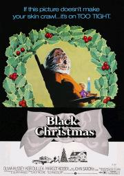 Black Christmas - the 1974 Slasher groundbreaking classic! poster