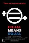 Equal Means Equal - FINAL SCREENING EVENT! poster