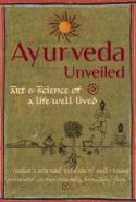 Ayurveda Unveiled:  Art & Science of a life well lived poster