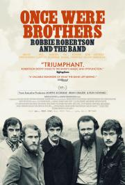 Once Were Brothers:  Robbie Robertson & The Band - safe, online at-home viewing option available now! poster
