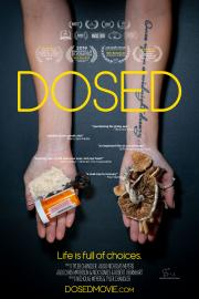 Dosed -  the multi award winning documentary - SOLD OUT!  poster