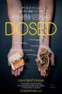 Dosed -  the multi award winning documentary! poster