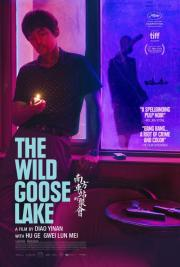 The Wild Goose Lake - available now for home viewing! poster
