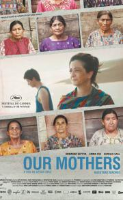 Our Mothers (Nuestras Madres) - available now in our at-home 'virtual cinema' safe viewing! poster