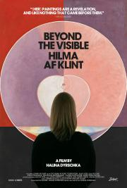 Beyond the Visible:  Hilma Af Klint - available now in our at-home 'virtual cinema' safe viewing! poster