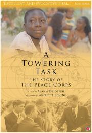A Towering Task: The Story of the Peace Corps - available now for our at-home safe viewing options! poster