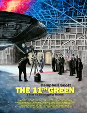 The 11th Green - available now for our safe at-home virtual cinema viewing that'll partially support us too !  poster