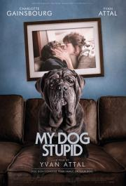 My Dog Stupid  - available now  in our at-home 'virtual cinema' safe viewing! poster
