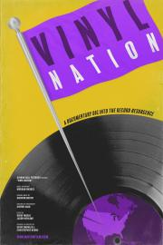 Vinyl Nation - available now for our safe at-home virtual cinema viewing that'll partially support us too ! poster