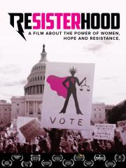 Resisterhood - available now for our safe at-home virtual cinema viewing that'll partially support us too ! poster