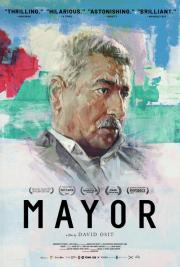 Mayor - available NOW for our safe at-home virtual cinema viewing that'll partially support us too ! poster