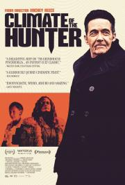 Climate of the Hunter - available NOW for our safe at-home virtual cinema viewing that'll partially support us too ! poster