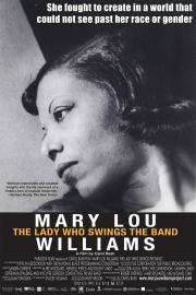 Mary Lou Williams:  The Lady Who Swings the Band - available NOW for our safe at-home virtual cinema viewing that'll partially support us too ! poster