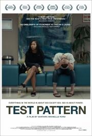 Test Pattern - available NOW for our safe at-home virtual cinema viewing that'll partially support us too ! poster