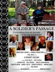 A SOLDIER'S PASSAGE: Conversations from the Last Mile of the Long Walk Home - a local feature available NOW on our Virtual Cinema! poster